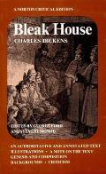 Bleak House: An Authoritative and Annotated Text, Illustrations, a Note on the Text, Genesis and Composition, Backgounds... (Norton Critical Edition) Cover