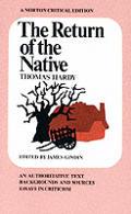 Return Of The Native An Authoritative Te