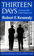Thirteen Days A Memoir Of The Cuban Missle Crisis