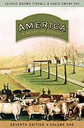 America: A Narrative History 7e, Volume 1, Part 1