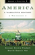 America: A Narrative History, Brief 8th edition Vol 1