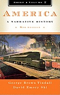America: A Narrative History, Brief 8th edition Vol 2