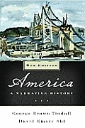 America: A Narrative History, 8th Edition
