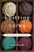 Knitting Yarns: Writers on Knitting Cover