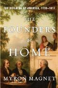 Founders at Home The Building of America 1735 1817