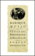 Baroque Music Style & Performance a Handbook