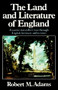 The Land and Literature of England: A Historical Account