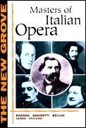 New Grove Masters Of Italian Opera