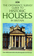 The Ordinance Survey Guide to Historic Houses in Britain