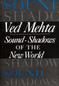 Sound Shadows Of The New World