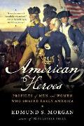 American Heroes: Profiles of Men and Women Who Shaped Early America Cover