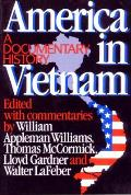 America in Vietnam : a Documentary History (85 Edition)