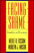 Facing Shame Families In Recovery