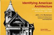 Identifying American Architecture A Pictorial Guide to Styles & Terms 1600 1945