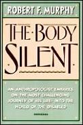 Body Silent An Anthropologist Embarks On