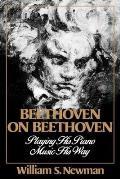 Beethoven on Beethoven Playing His Piano Music His Way