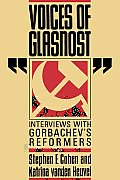Voices Of Glasnost Interviews With Gor
