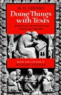 Doing Things with Texts: Essays in Criticism and Critical Theory
