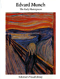 Edvard Munch The Early Masterpieces