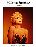Madonna Superstar: Photographs