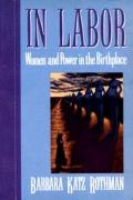 In Labor Women & Power In The Birthpla