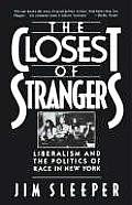 Closest Of Strangers Liberalism & The Po
