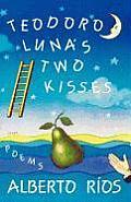 Teodoro Lunas Two Kisses