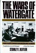 The Wars of Watergate: The Last Crisis of Richard Nixon Cover