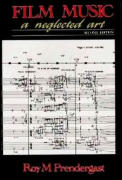 Film Music: A Neglected Art: A Critical Study of Music in Films