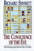 Conscience of the Eye The Design & Social Life of Cities