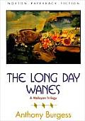The Long Day Wanes: A Malayan Trilogy Cover