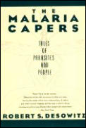 Malaria Capers: Tales of Parasites and People Cover