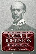 Joseph E, Johnston: A Civil War Biography