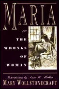Maria Or The Wrongs Of Woman