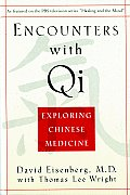 Encounters With Qi (95 Edition)