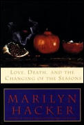 Love Death & the Changing of the Seasons