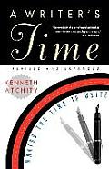 Writers Time Making The Time To Write Revised Edition