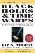 Black Holes and Time Warps: Einstein's Outrageous Legacy (Commonwealth Fund Book Program) Cover