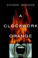 A Clockwork Orange (Norton Paperback Fiction) Cover