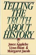Telling the Truth about History Cover