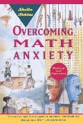 Overcoming Math Anxiety, Revised and Expanded (93 Edition)