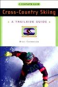 Cross - Country Skiing : a Complete Guide (95 Edition) Cover