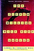 The Eleven Million Mile High Dancer (Norton Paperback Fiction) Cover