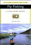 Fly Fishing: A Trailside Guide (Trailside: Make Your Own Adventure)