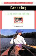 Canoeing: A Trailside Guide (Trailside Series Guide)