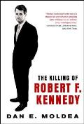 Killing of Robert F Kennedy An Investigation of Motive Means & Opportunity