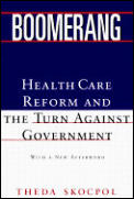 Boomerang Health Care Reform & the Turn Against Government
