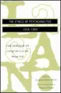 Ethics Of Psychoanalysis 1959 1960