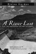 A River Lost: The Life and Death of the Columbia Cover
