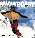 Snowboard Book A Guide For All Boarders